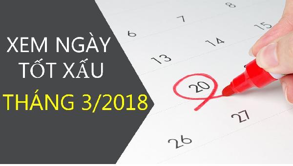 Xem ngày tốt xấu theo lịch âm năm 2018