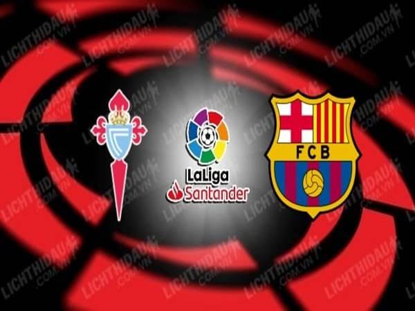 celta-vigo-vs-barcelona-02h30-ngay-02-10