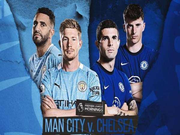Dự đoán tỷ số Man City vs Chelsea (1)